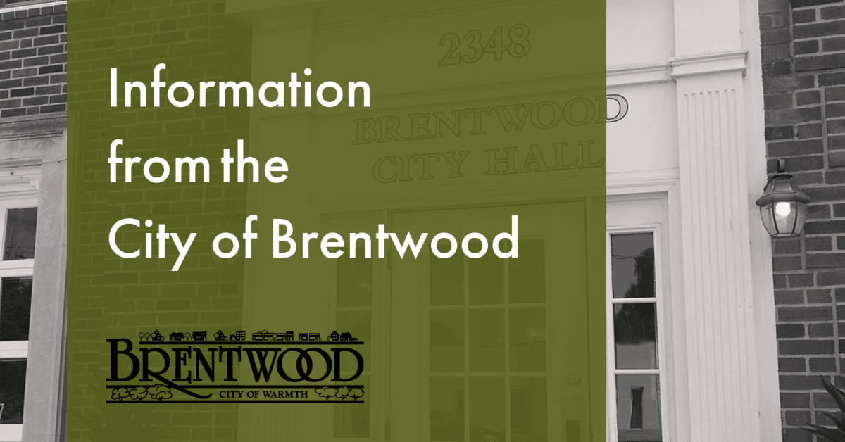 Information from City of Brentwood